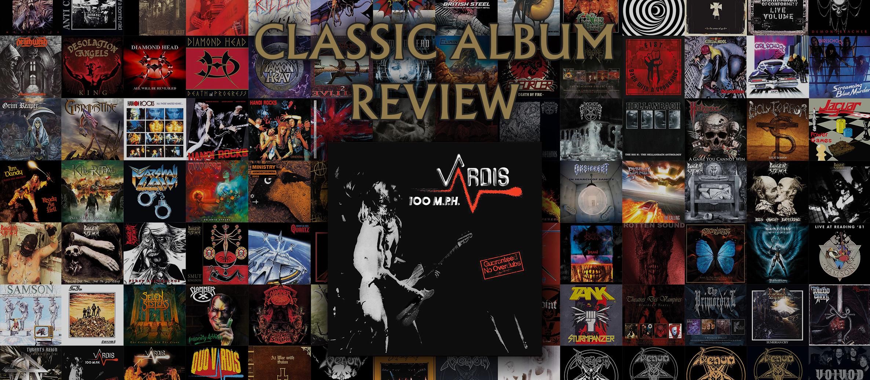 CLASSIC ALBUM REVIEW – Vardis '100 M.P.H.