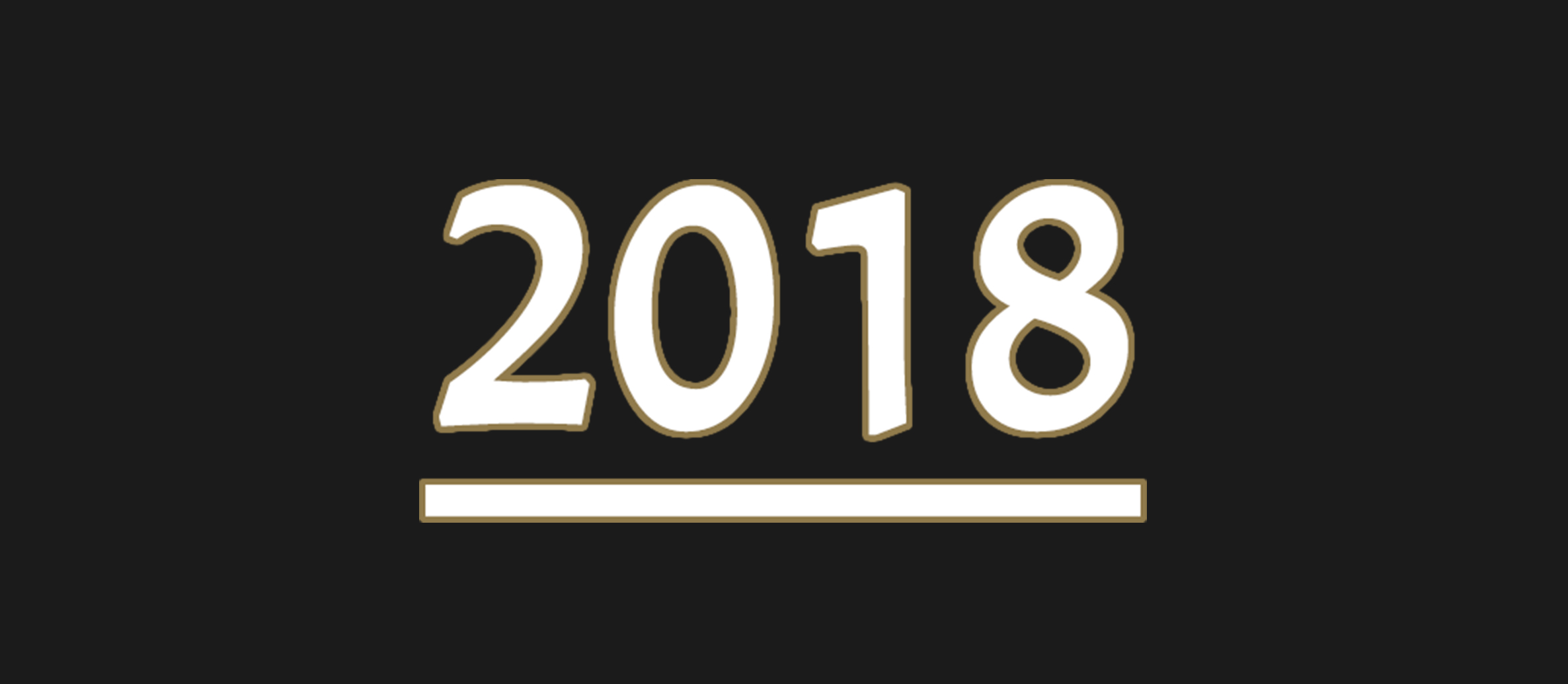 2018 – How was It For You?