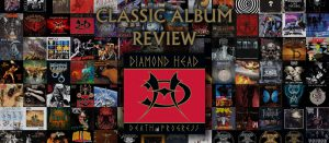 CLASSIC ALBUM REVIEW: Diamond Head – 'Death And Progress'